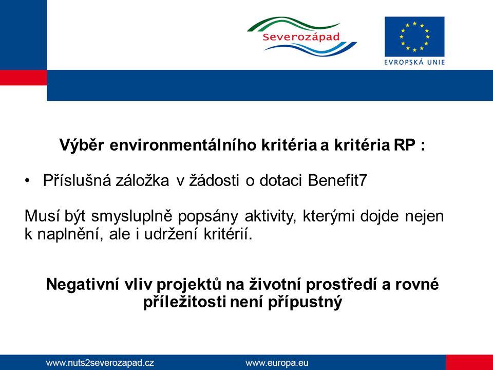 Výběr environmentálního kritéria a kritéria RP :