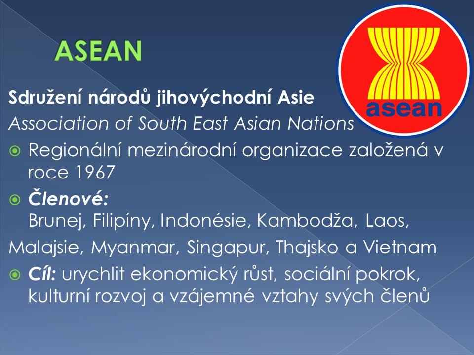 ASEAN Sdružení národů jihovýchodní Asie