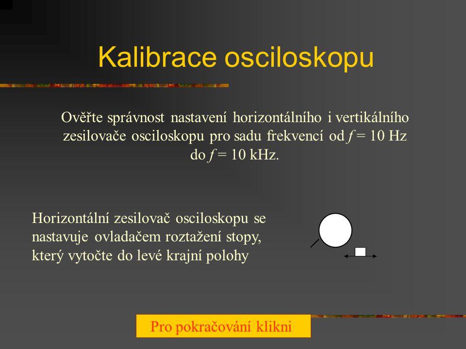 Kalibrace osciloskopu
