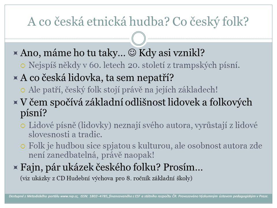 A co česká etnická hudba Co český folk