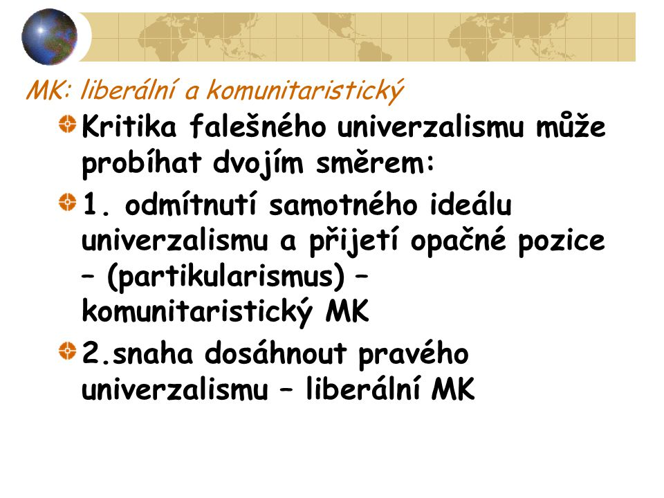 MK: liberální a komunitaristický