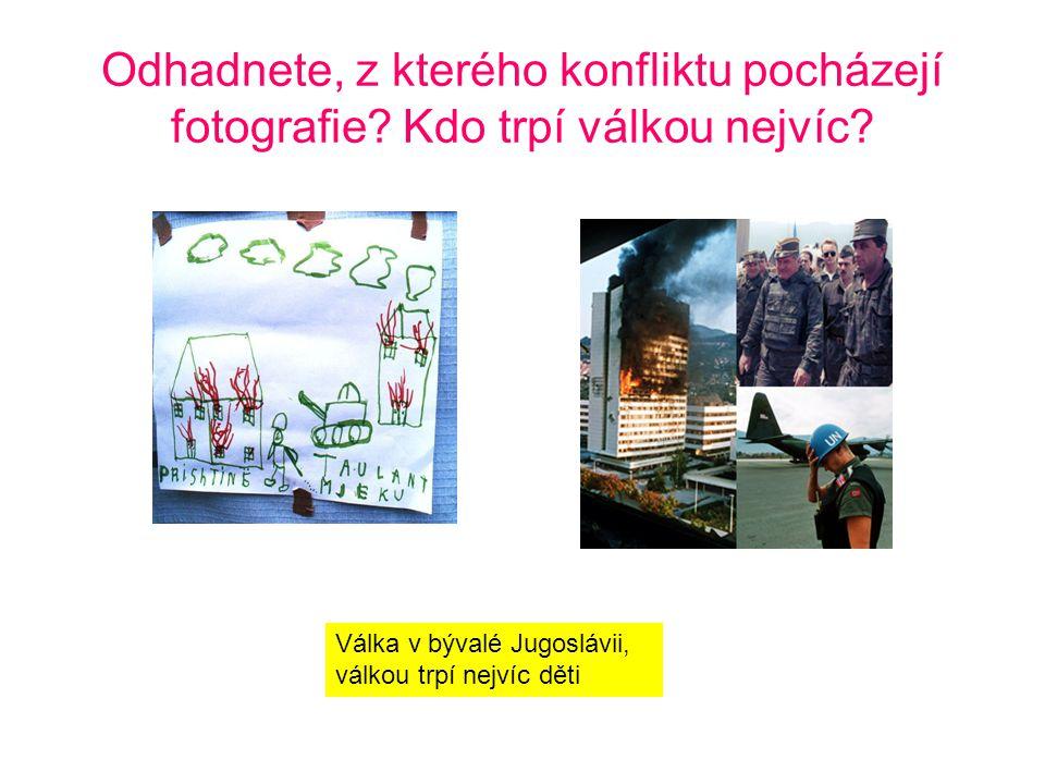 Odhadnete, z kterého konfliktu pocházejí fotografie