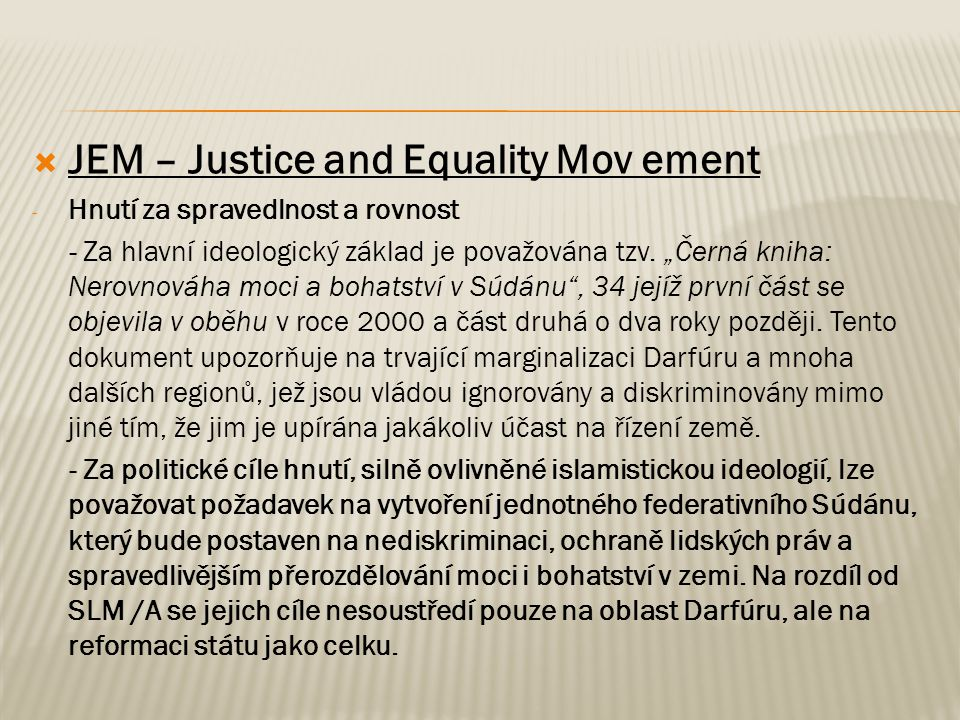 JEM – Justice and Equality Mov ement