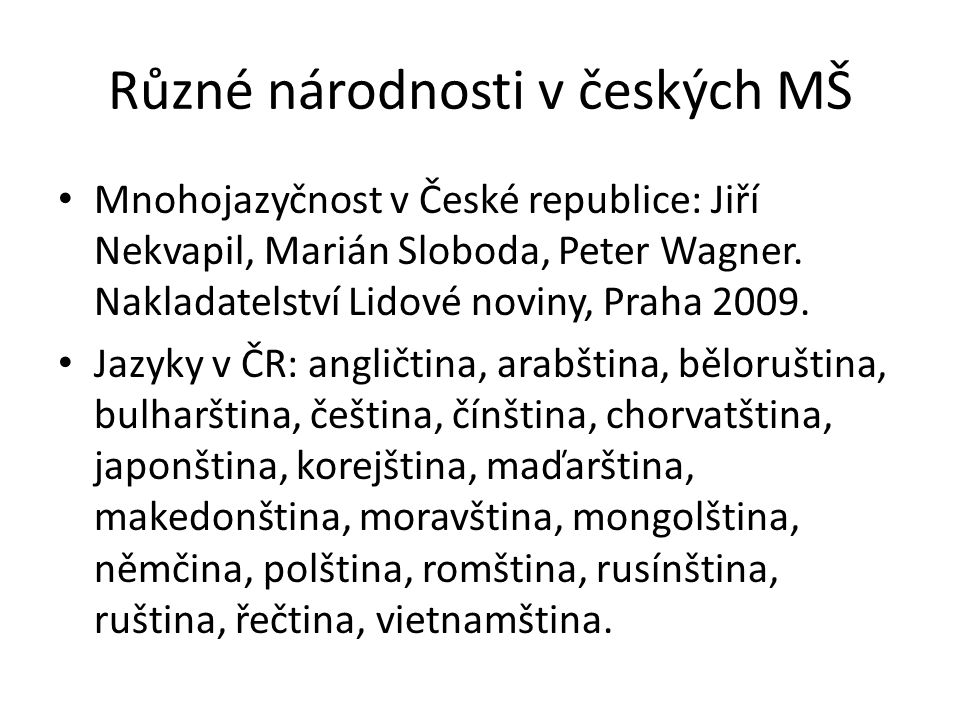 Různé národnosti v českých MŠ