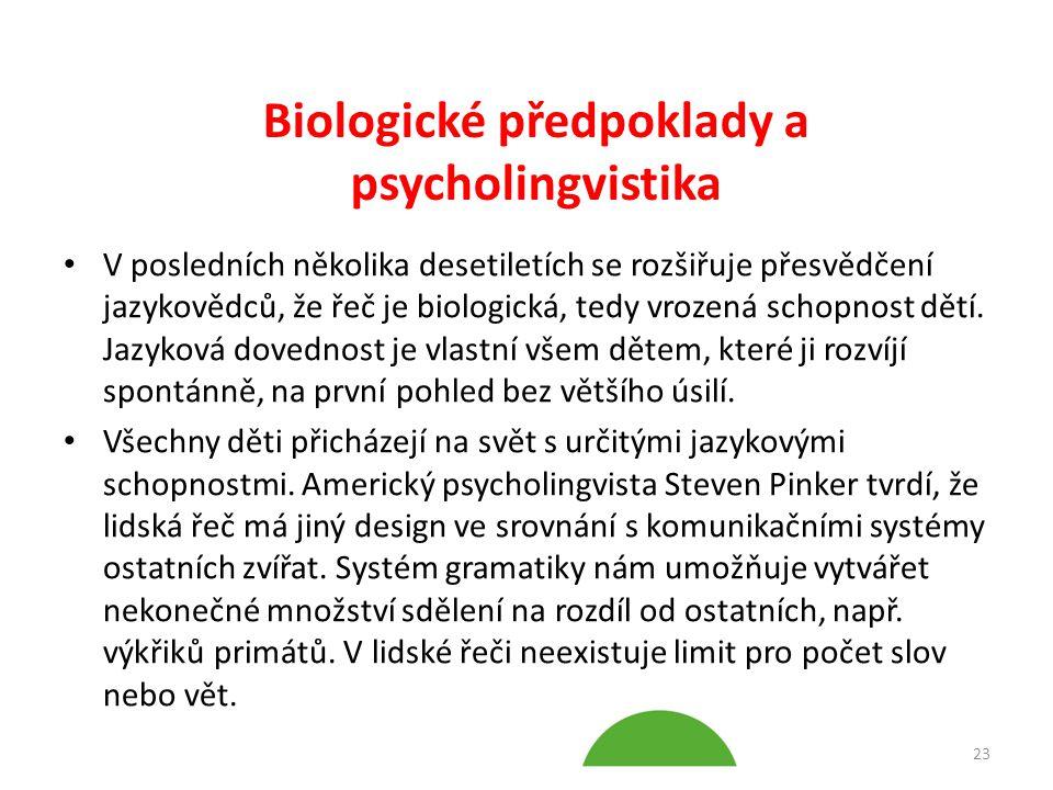 Biologické předpoklady a psycholingvistika
