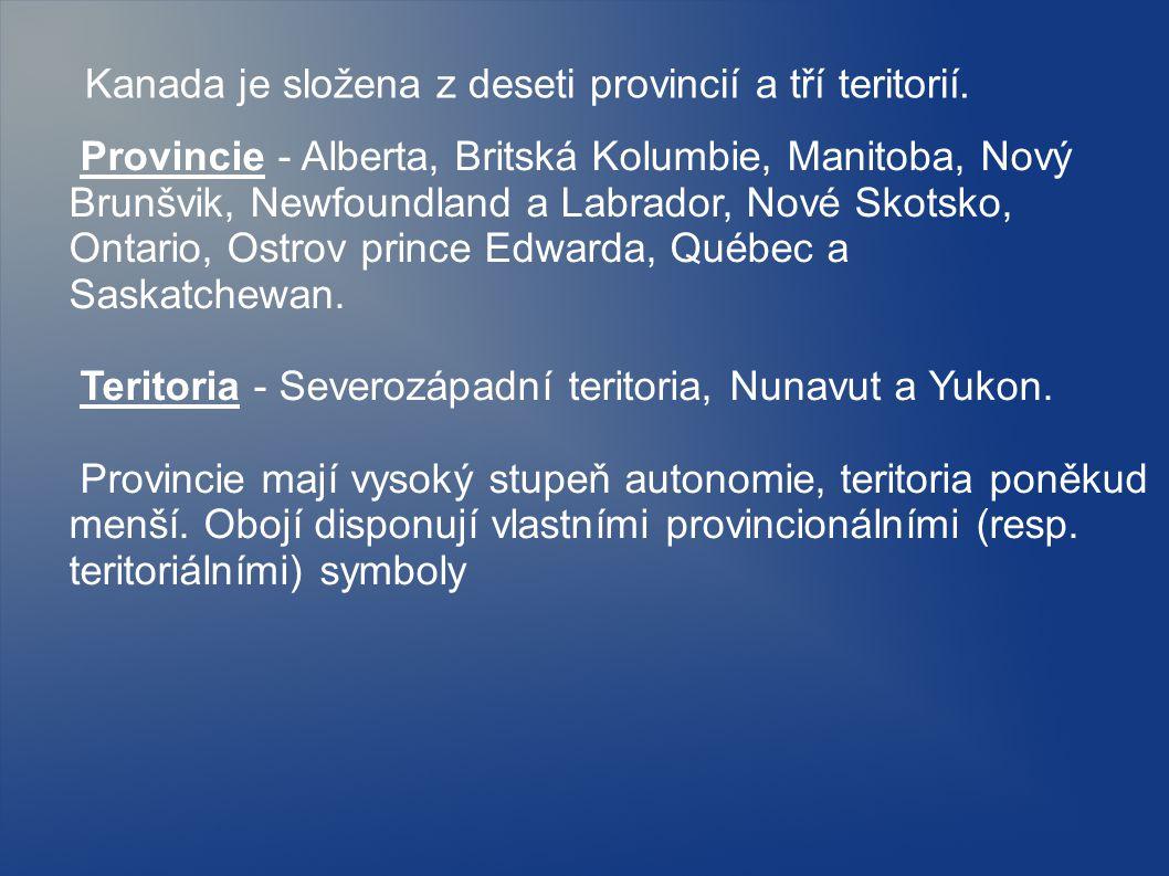 Kanada je složena z deseti provincií a tří teritorií.