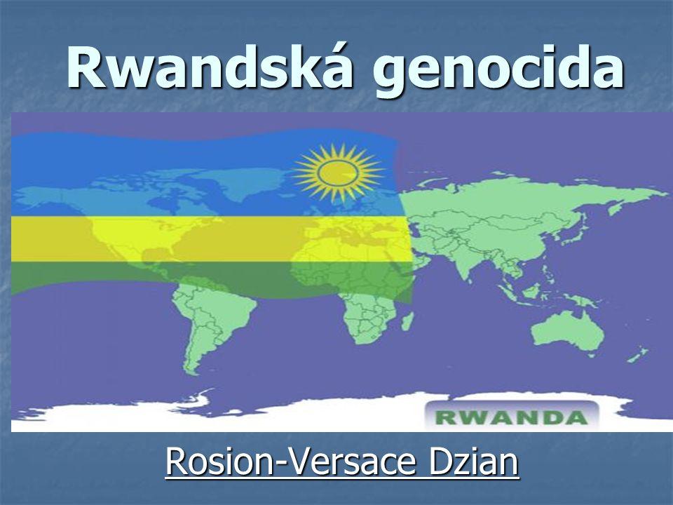 Rwandská genocida Rosion-Versace Dzian