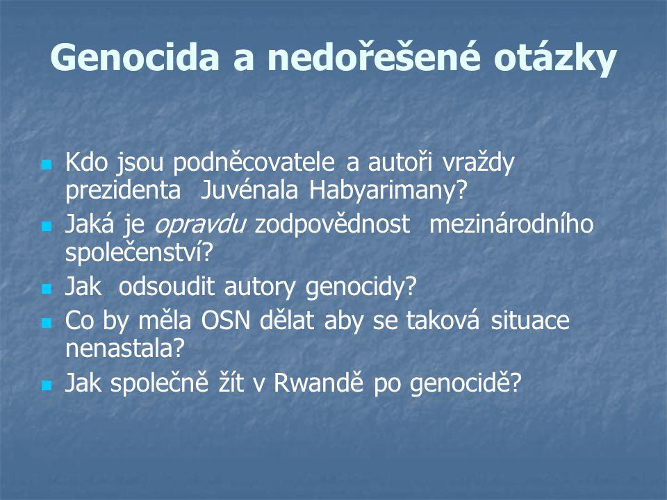 Genocida a nedořešené otázky