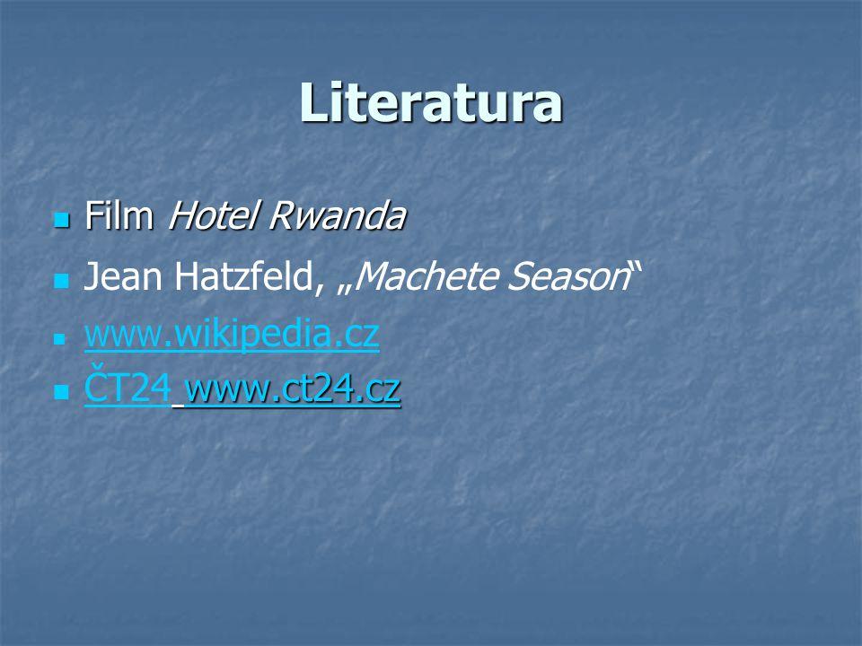 """Literatura Film Hotel Rwanda Jean Hatzfeld, """"Machete Season"""