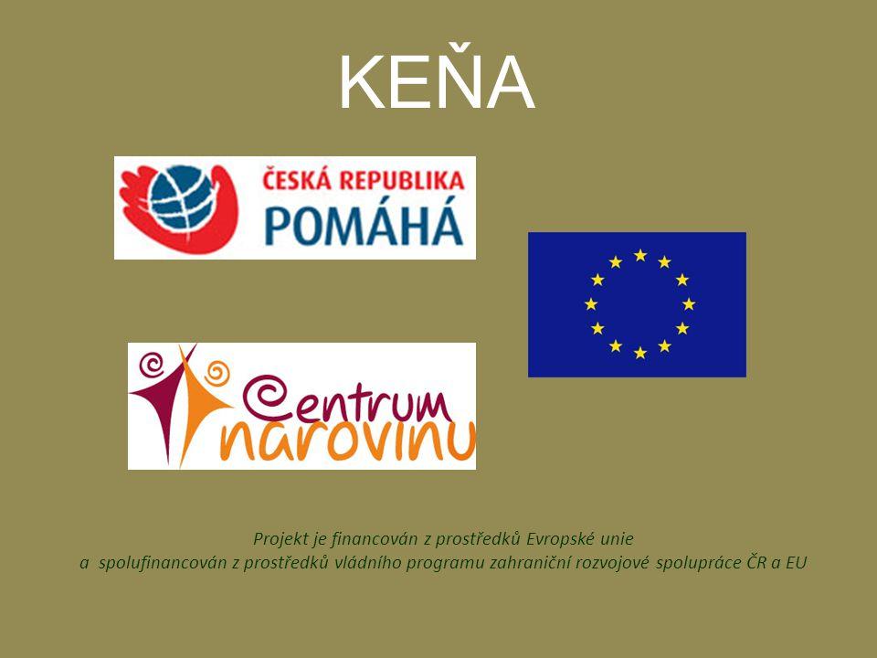 KEŇA Projekt je financován z prostředků Evropské unie a spolufinancován z prostředků vládního programu zahraniční rozvojové spolupráce ČR a EU.
