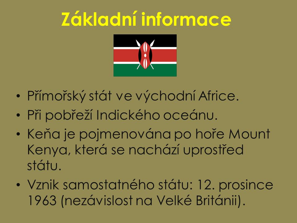 Základní informace Přímořský stát ve východní Africe.