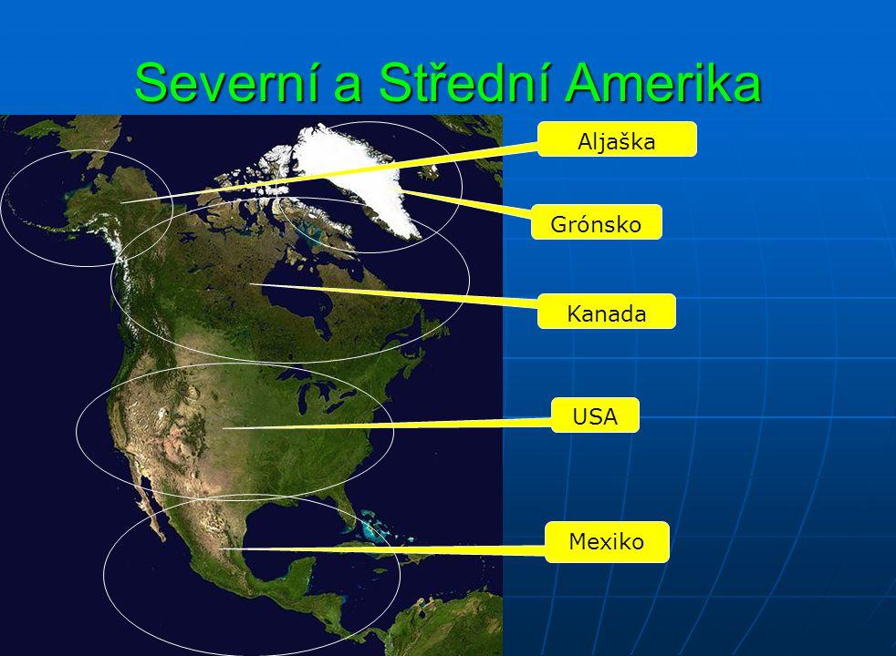 Severní a Střední Amerika