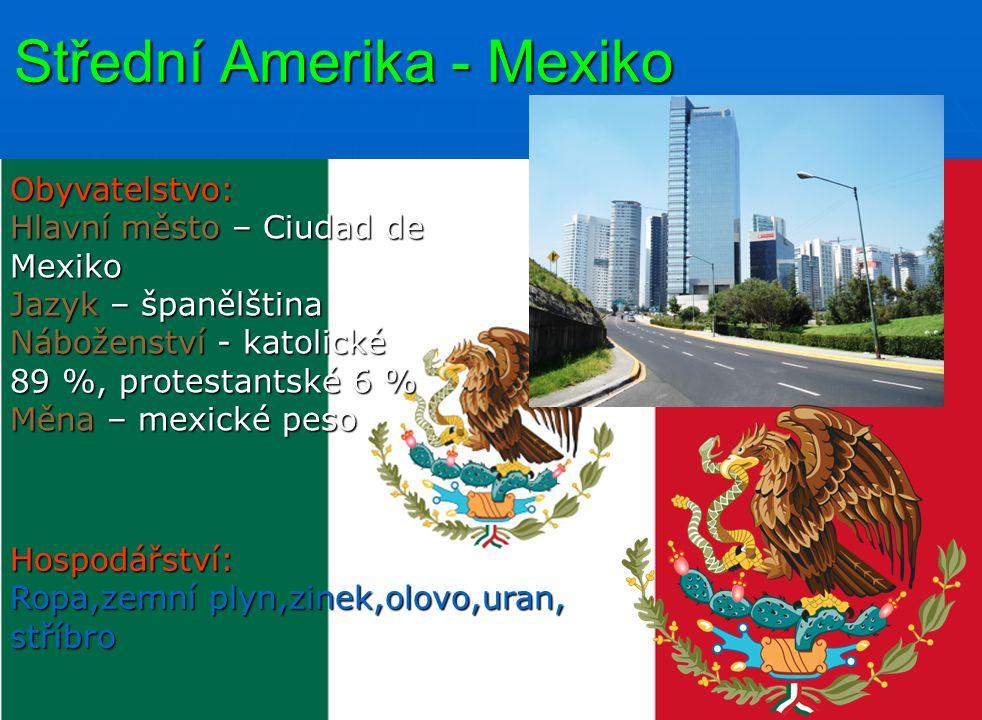 Střední Amerika - Mexiko