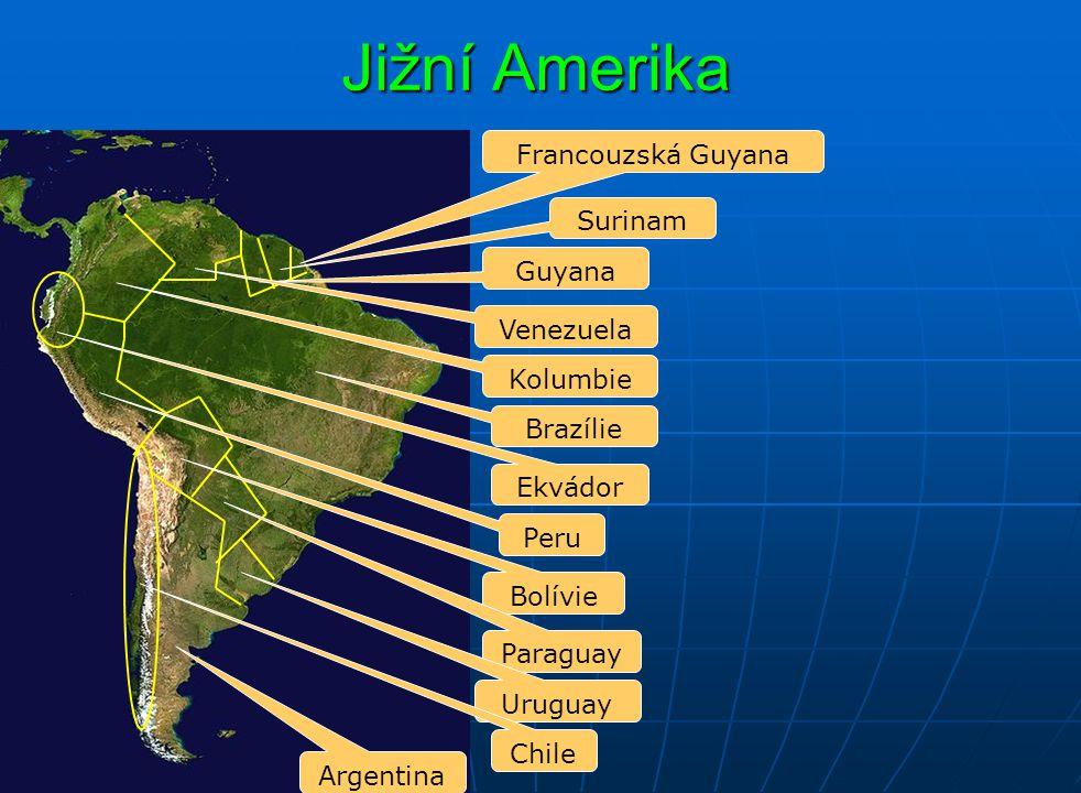 Jižní Amerika Francouzská Guyana Surinam Guyana Venezuela Kolumbie