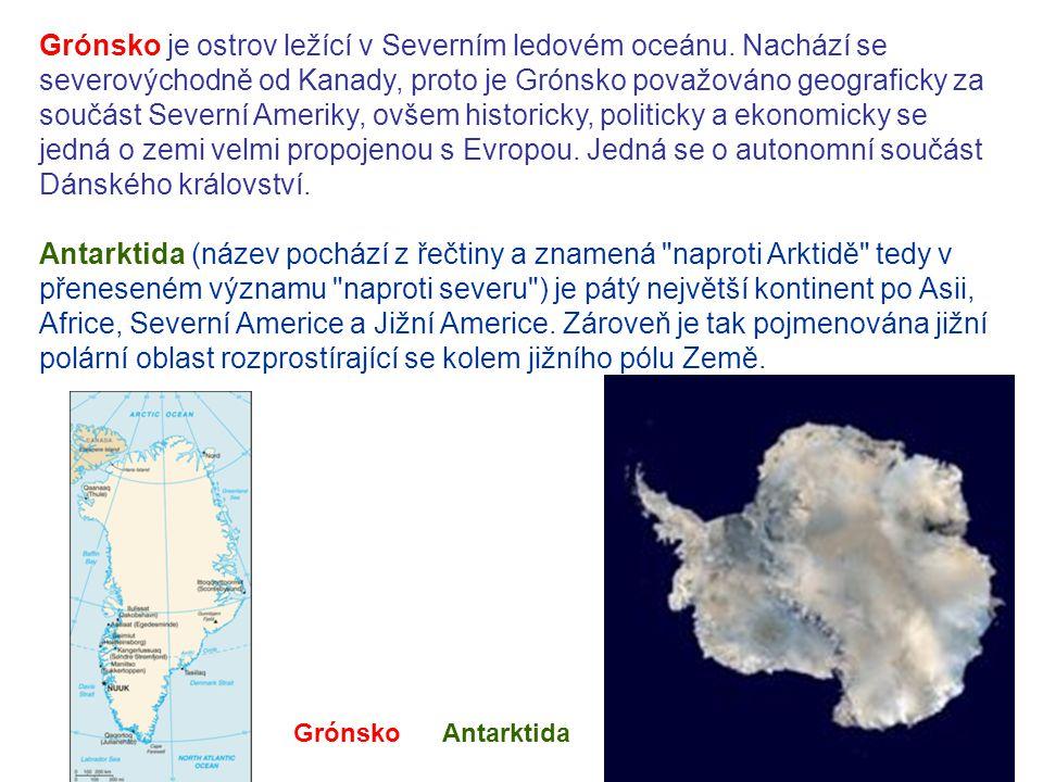 Grónsko je ostrov ležící v Severním ledovém oceánu