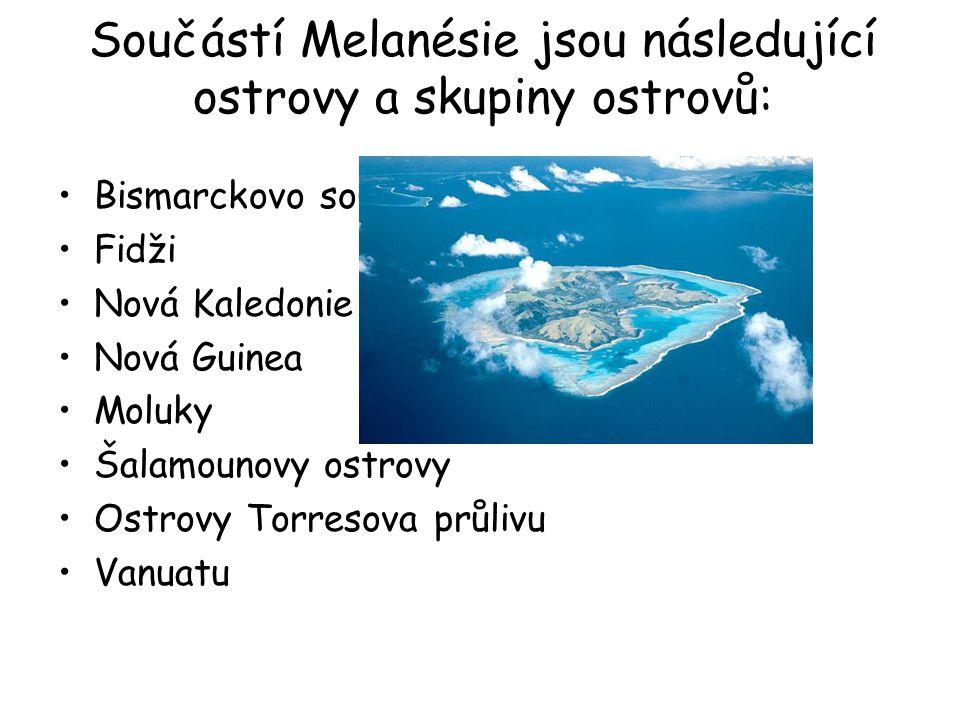 Součástí Melanésie jsou následující ostrovy a skupiny ostrovů: