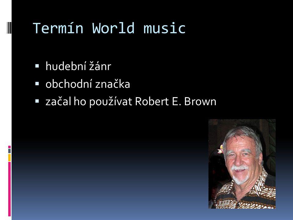 Termín World music hudební žánr obchodní značka