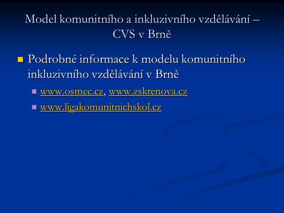 Model komunitního a inkluzivního vzdělávání – CVS v Brně