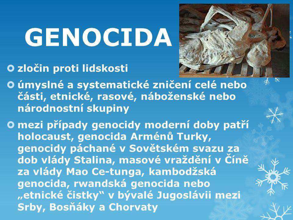 GENOCIDA zločin proti lidskosti