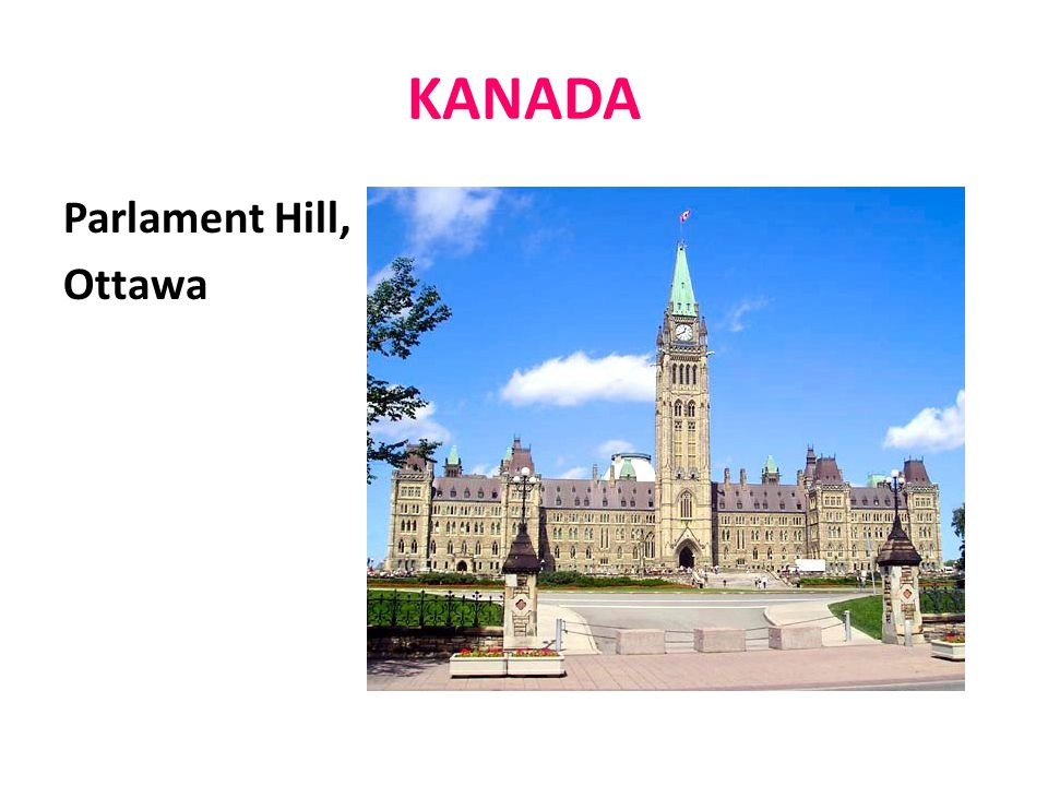 KANADA Parlament Hill, Ottawa