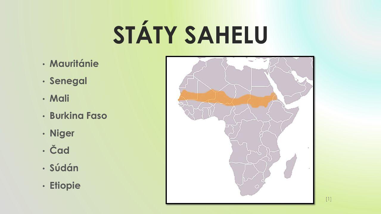 Státy SAHELU Mauritánie Senegal Mali Burkina Faso Niger Čad Súdán