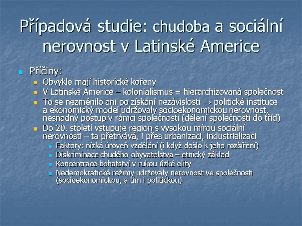 Případová studie: chudoba a sociální nerovnost v Latinské Americe