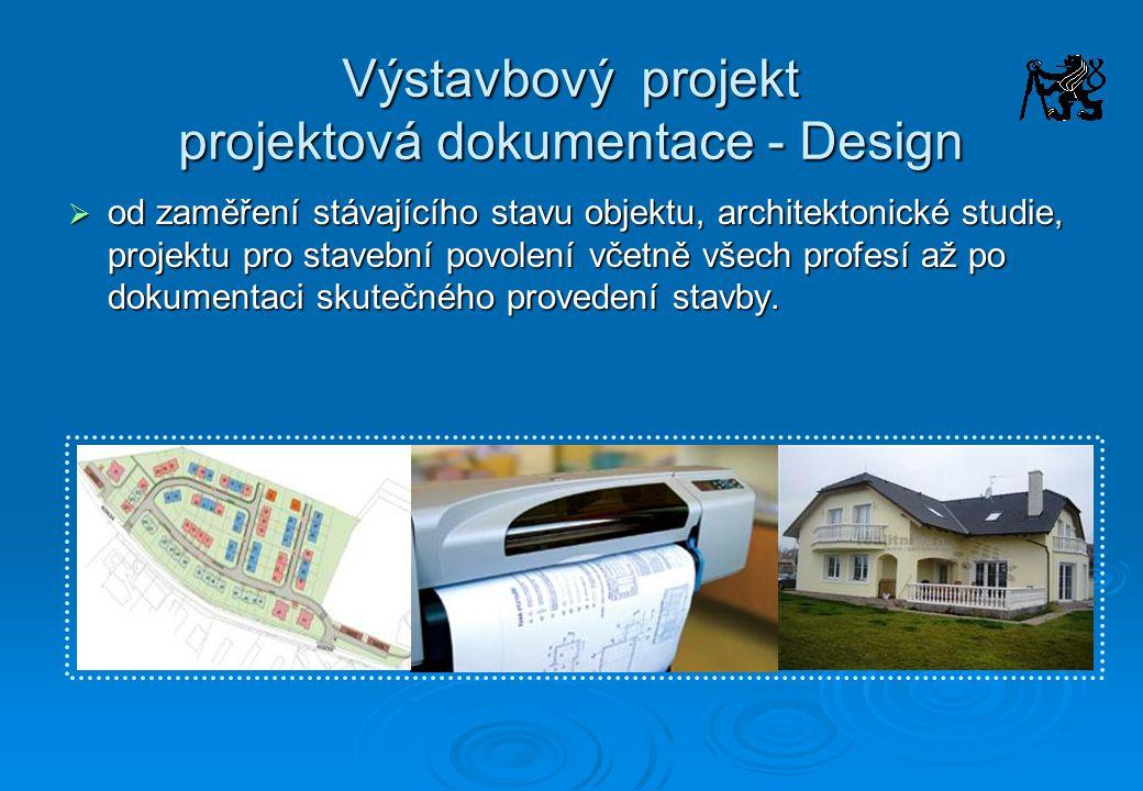 Výstavbový projekt projektová dokumentace - Design
