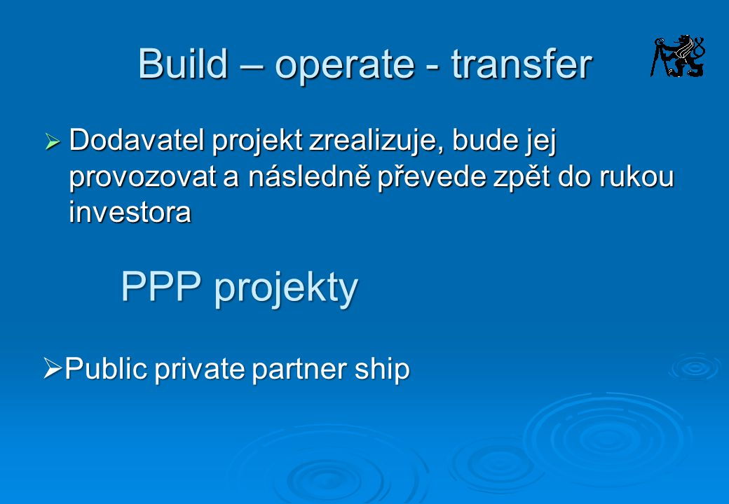 Build – operate - transfer