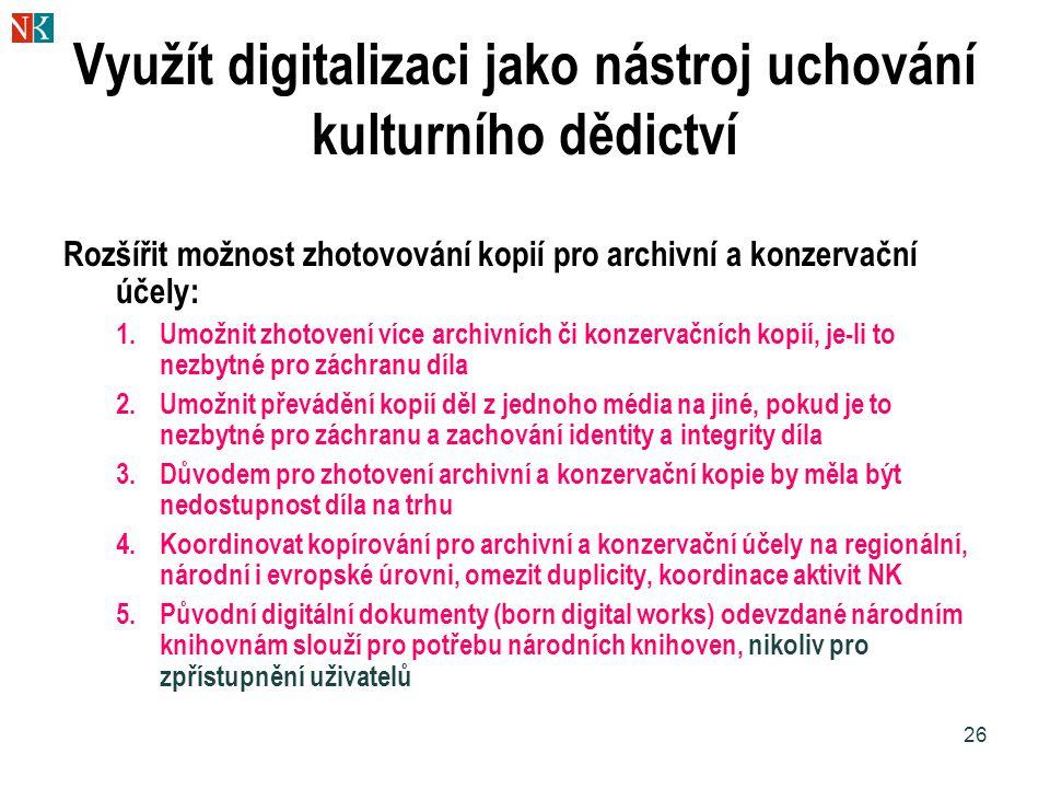 Využít digitalizaci jako nástroj uchování kulturního dědictví