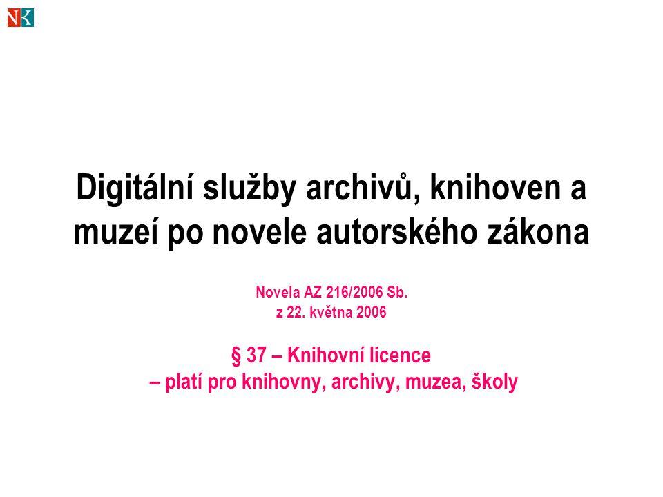 Digitální služby archivů, knihoven a muzeí po novele autorského zákona