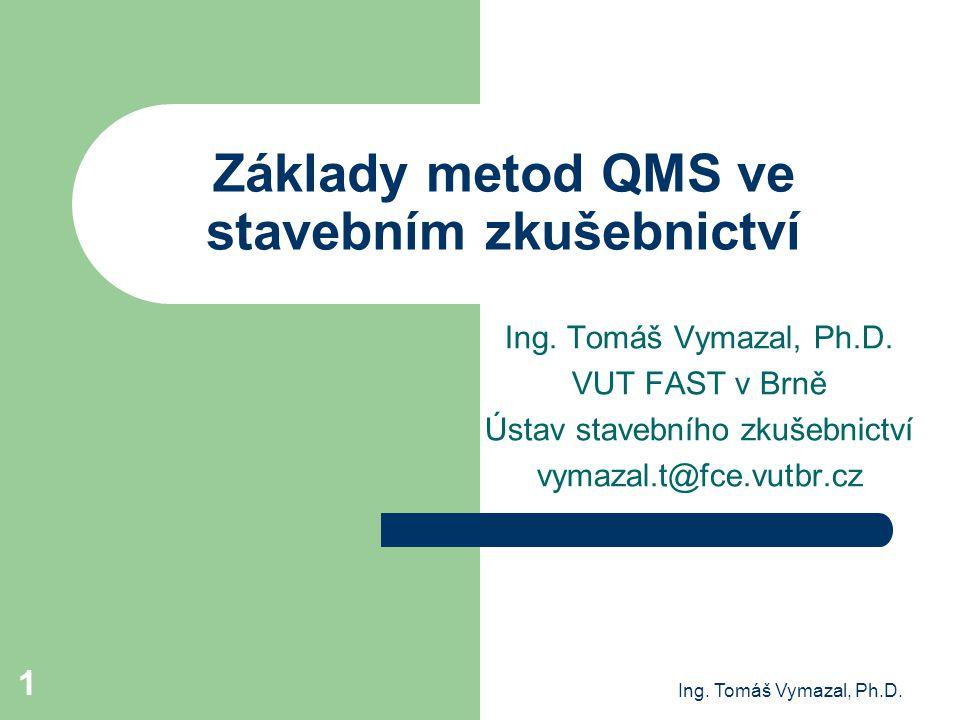 Základy metod QMS ve stavebním zkušebnictví