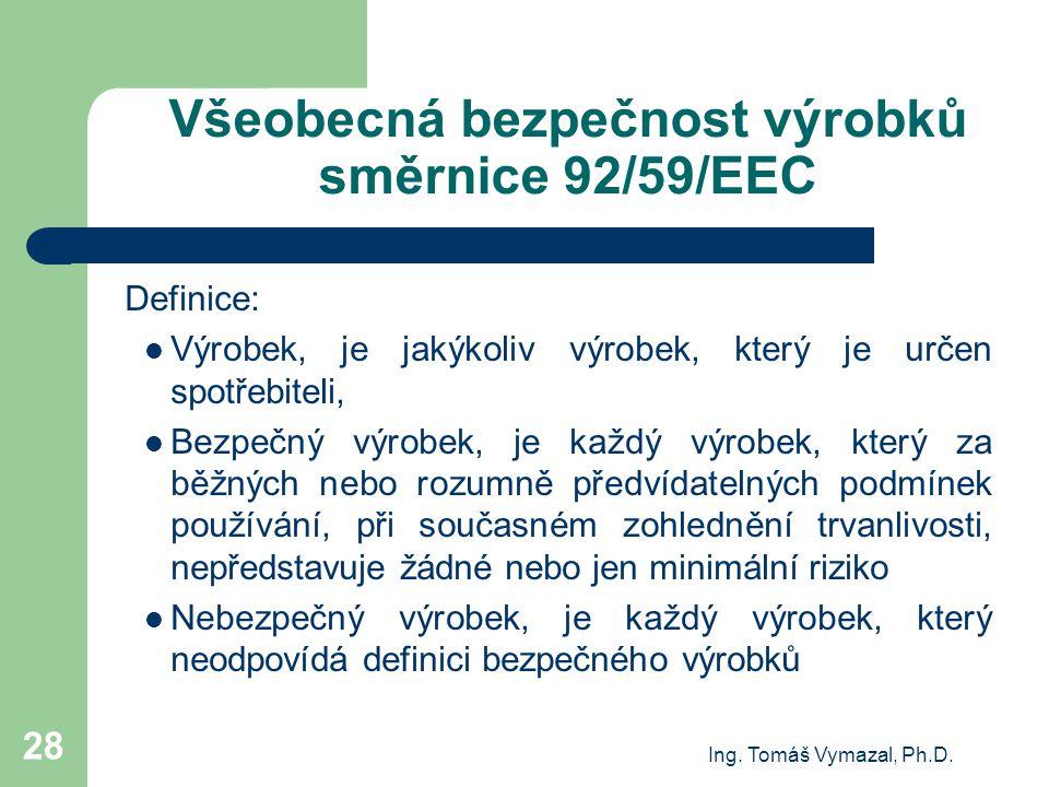 Všeobecná bezpečnost výrobků směrnice 92/59/EEC