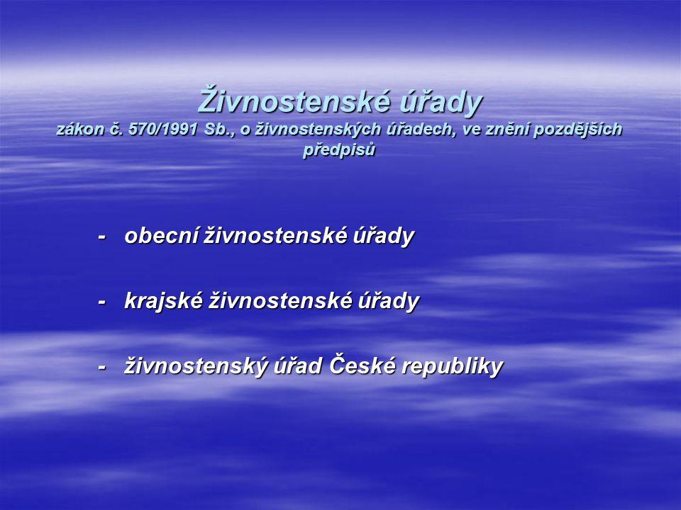 Živnostenské úřady zákon č. 570/1991 Sb