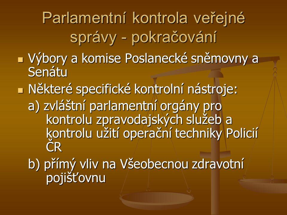 Parlamentní kontrola veřejné správy - pokračování