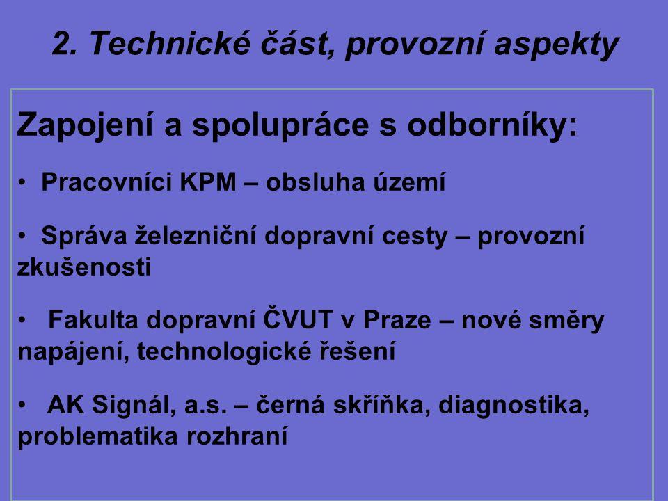 2. Technické část, provozní aspekty