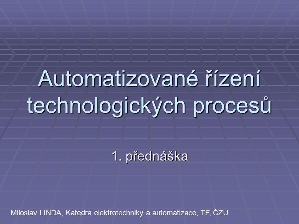 Automatizované řízení technologických procesů
