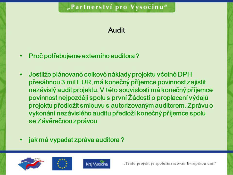 Audit Proč potřebujeme externího auditora