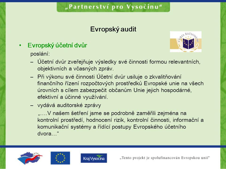 Evropský audit Evropský účetní dvůr poslání: