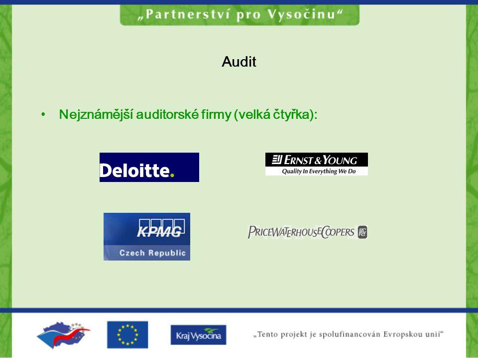 Audit Nejznámější auditorské firmy (velká čtyřka):