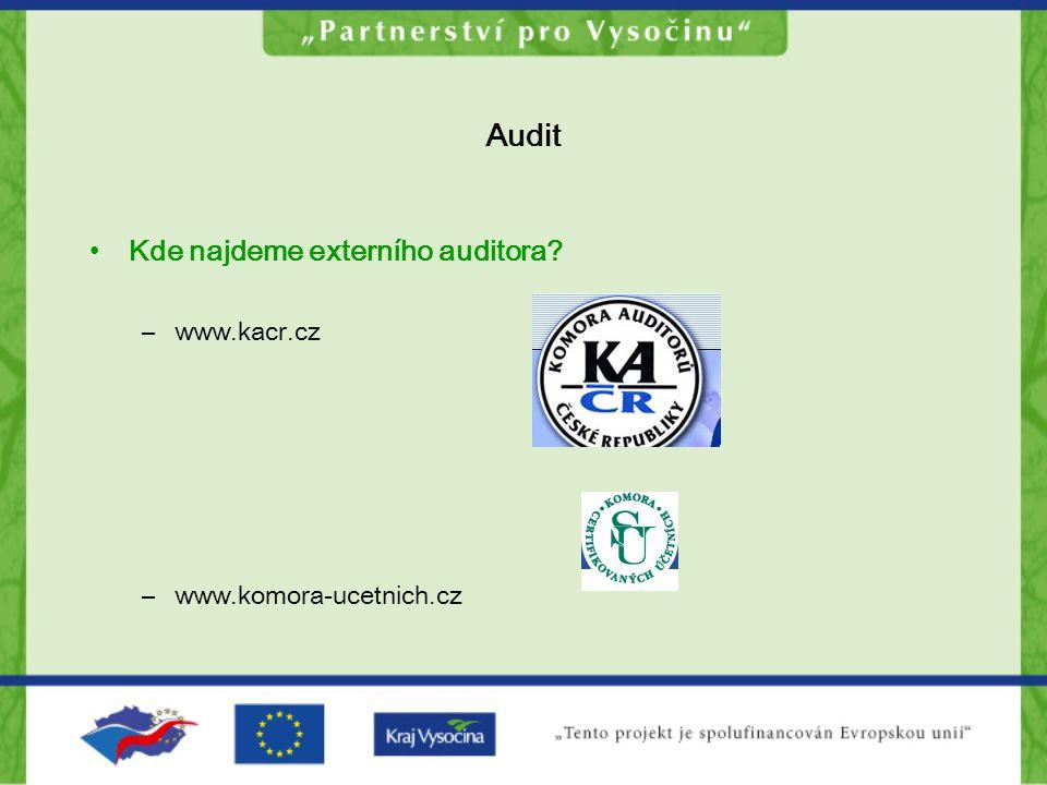 Audit Kde najdeme externího auditora www.kacr.cz