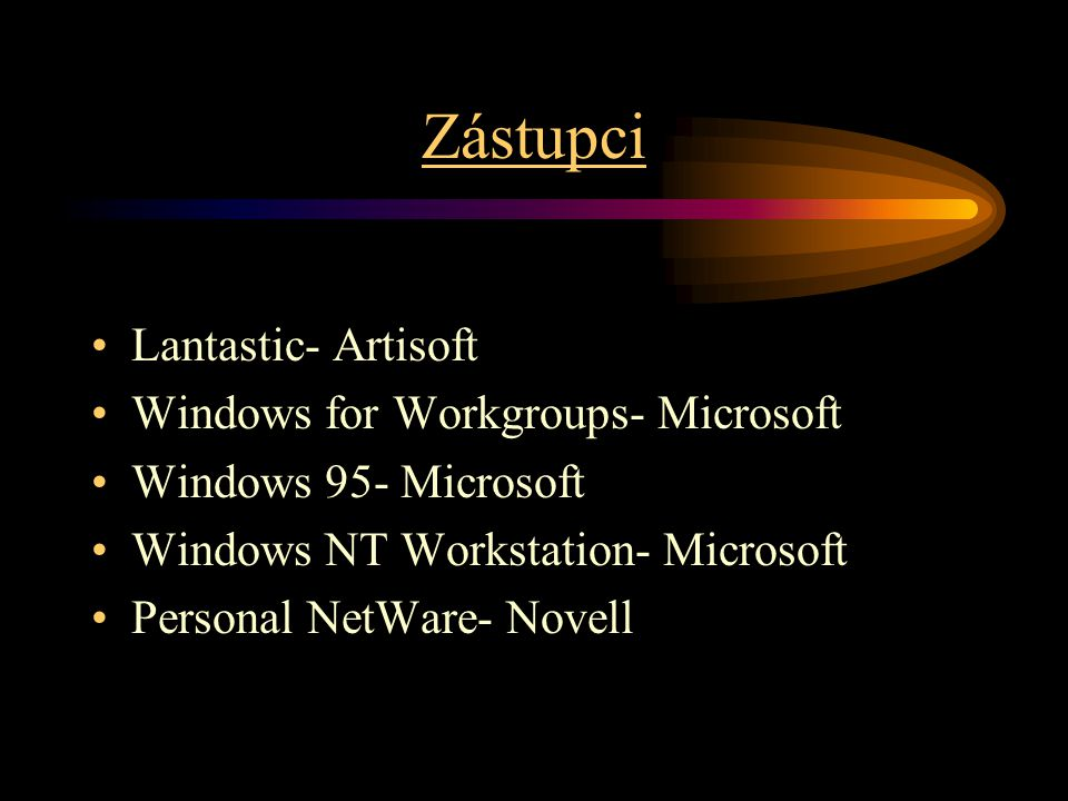 Zástupci Lantastic- Artisoft Windows for Workgroups- Microsoft