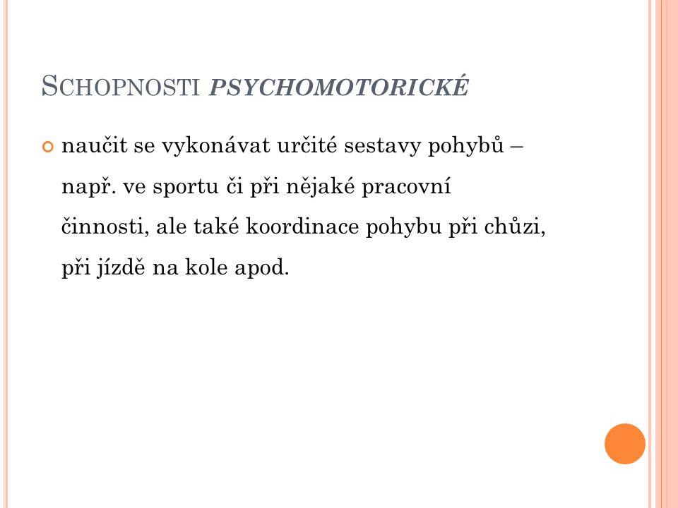 Schopnosti psychomotorické