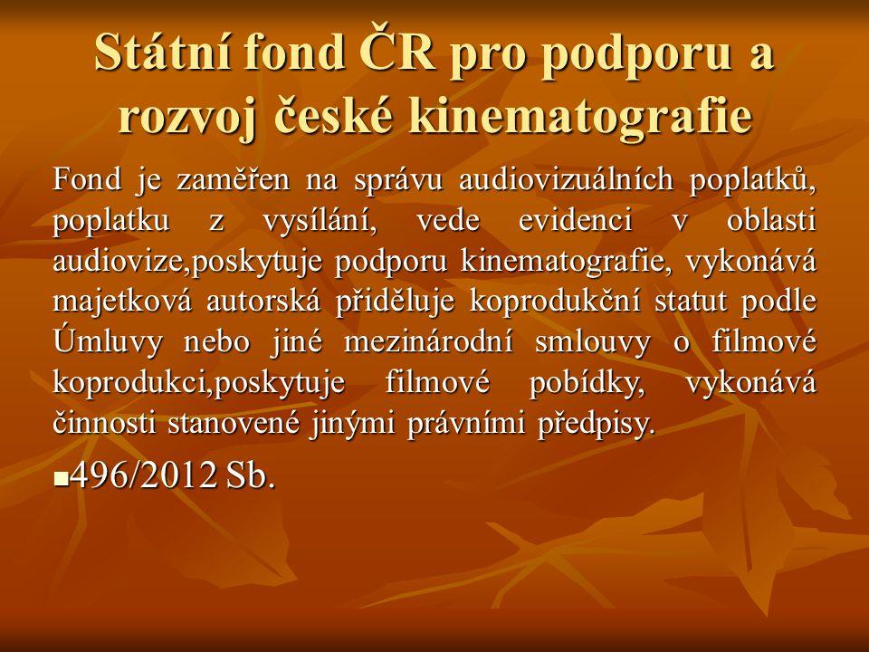 Státní fond ČR pro podporu a rozvoj české kinematografie