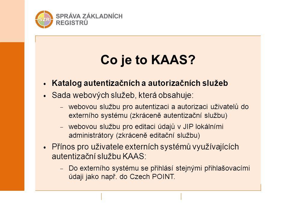 Co je to KAAS Katalog autentizačních a autorizačních služeb