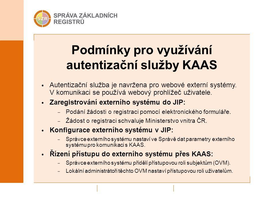 Podmínky pro využívání autentizační služby KAAS