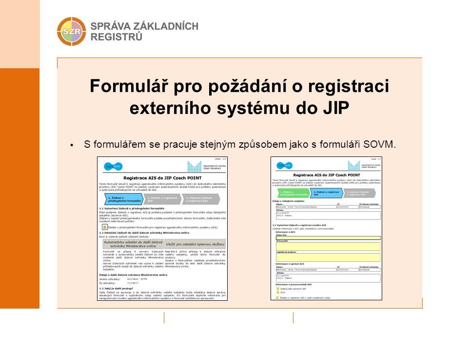 Formulář pro požádání o registraci externího systému do JIP