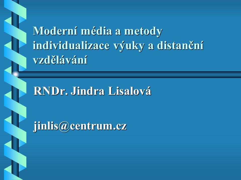Moderní média a metody individualizace výuky a distanční vzdělávání