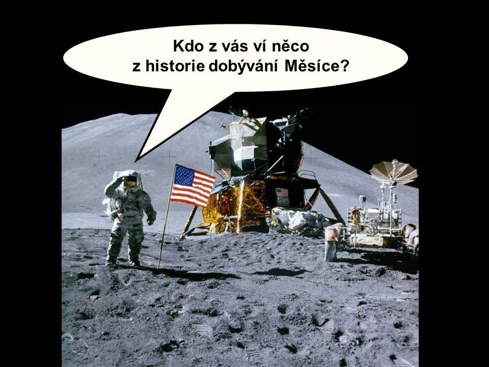 z historie dobývání Měsíce