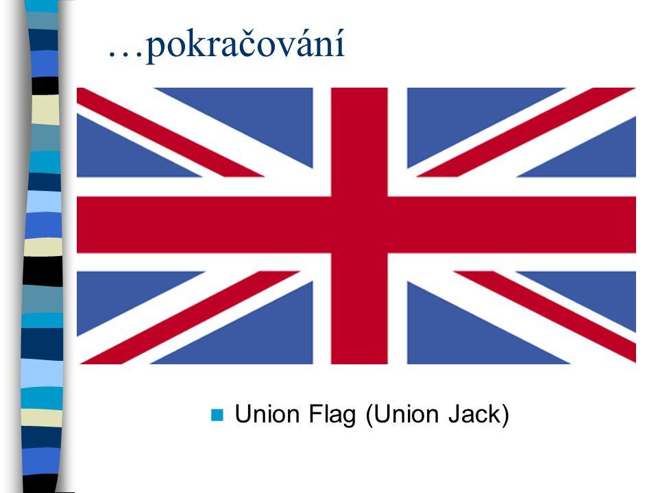 …pokračování Union Flag (Union Jack)