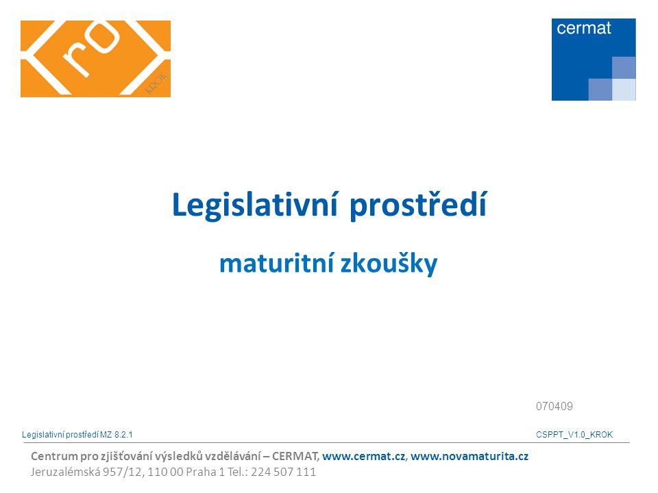 Legislativní prostředí